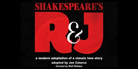 SHAKESPEARE'S R & J by Joe Calarco, collaboration with Kentucky Shakespeare tickets