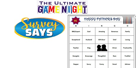 Fathers Day Word Bingo and Survey Says! tickets