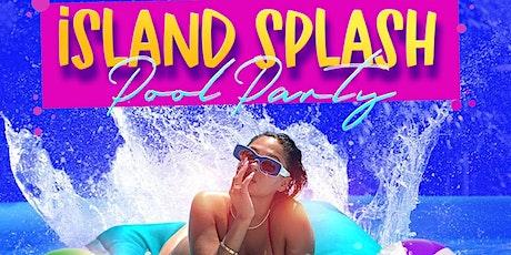 Island Splash Pool Party tickets