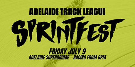Adelaide Track League - SPRINTFEST - July 9 tickets
