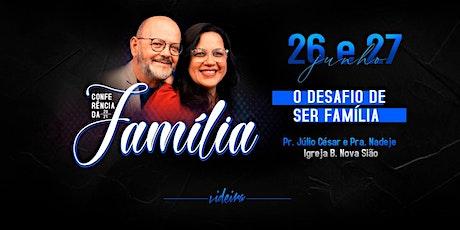 CONFERENCIA DA FAMÍLIA 2021 / SABADO 18H ingressos