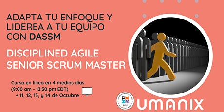 DASSM - Disciplined Agile Senior Scrum Master - en Español boletos