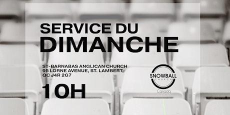 Sunday Service - Service du Dimanche 10h tickets