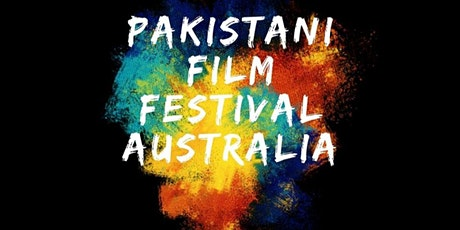 Pakistani Film Festival Australia tickets
