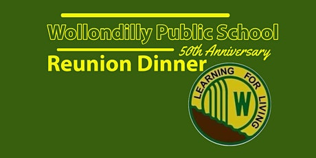 Wollondilly Public School 50th Anniversary Reunion Dinner tickets