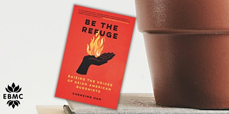 """*Book Launch and Discussion: """"Be the Refuge""""  with Chenxing Han tickets"""