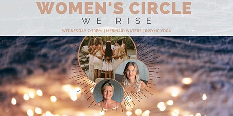 WOMEN'S CIRCLE WE RISE tickets