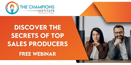 Discover the Secrets of Top Sales Producers tickets
