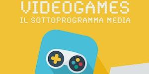 Videogames: il sottoprogramma Media,  opportunità di...