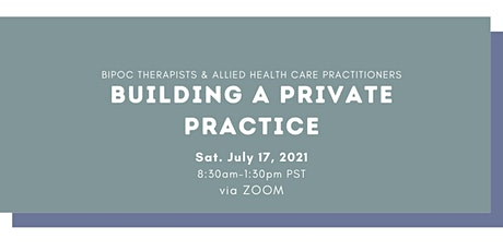 BIPOC Therapists & Allied Health Practitioners: Building a Private Practice tickets