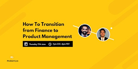 How to Transition from Finance to Product Management tickets