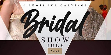 J. Lewis  Ice Carvings Bridal Show!! tickets