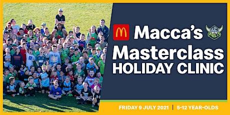 Macca's Masterclass Holiday Clinic tickets