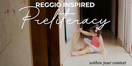 REGGIO INSPIRED PRELITERACY tickets