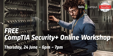 FREE CompTIA Security+ Online Workshop tickets