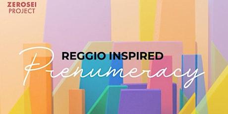 REGGIO INSPIRED PRENUMERACY tickets