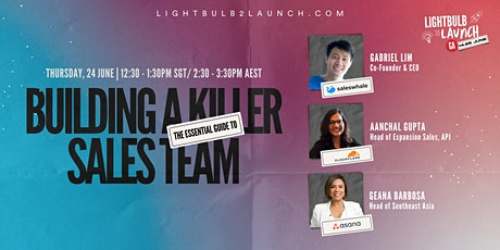 The Essential Guide to Building A Killer Sales Team tickets