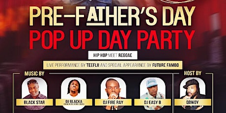 Pre-Father's Day Pop Up Day Party tickets