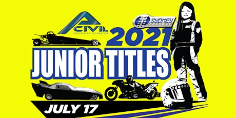 Sydney Dragway Presents Annual Junior Titles 2021 tickets