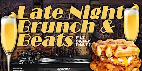 Late Night Brunch & Beats tickets
