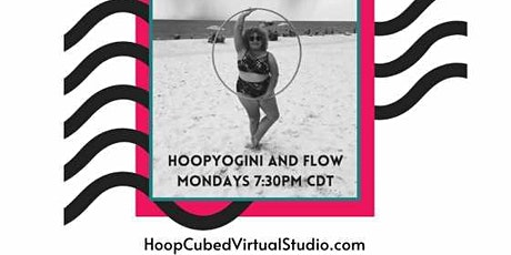 HoopYogini Spinal Awakening Series and Flow tickets