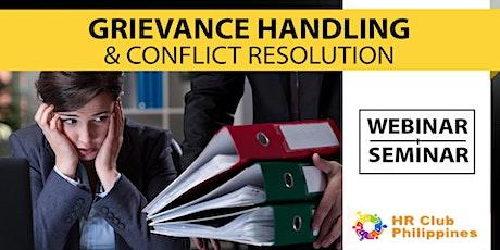 Live Webinar: Grievance Handling & Conflict Management tickets