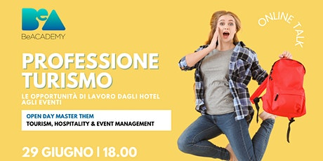 Professione Turismo - Dagli Hotel Agli Eventi - Online Talk biglietti