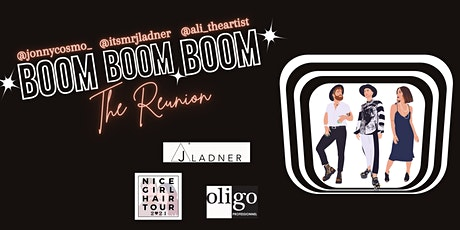 Boom Boom Boom The Reunion tickets