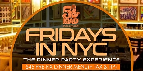 FRIDAYS  IN NEW YORK: AFTER-WORK DINNER PARTY tickets
