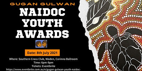 Gugan Gulwan Youth NAIDOC Awards tickets