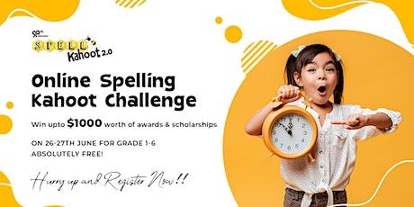 SPELL KAHOOT 2.0- Online SpellingBee Contest for Grade 1-6 tickets