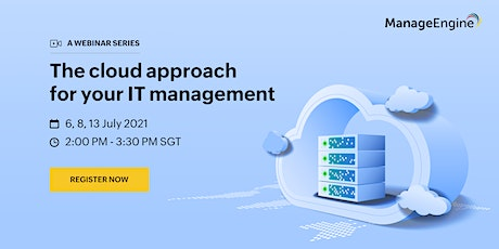 The cloud approach for your IT management : A webinar series tickets