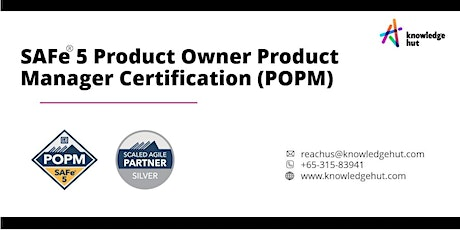 SAFe® 5 Product Owner Product Manager Certification (POPM) in Singapore tickets