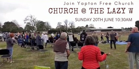 Church  @ The Lazy W Sunday 20th June 10:30am tickets