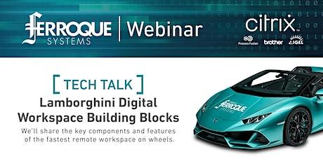 Tech Talk: Lamborghini Digital Workspace Building Blocks biglietti