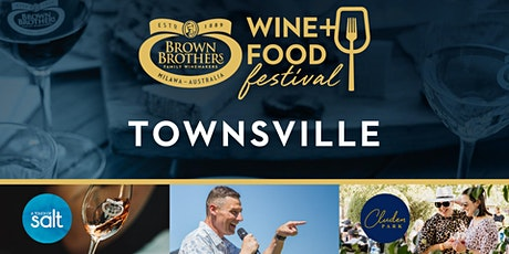 Brown Brothers Wine & Food Festival - TOWNSVILLE tickets