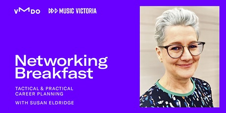 Tactical & Practical Career Planning - Networking Breakfasts tickets
