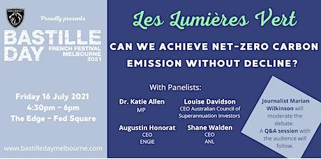 Les Lumières Vert; Can we achieve net zero carbon emission without decline? tickets