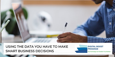 Using the Data You Have to Make Smart Business Decisions tickets