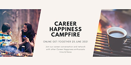 Career Happiness Campfire tickets