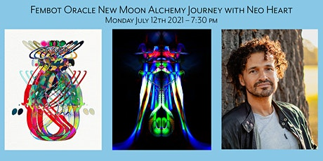 Fembot Oracle New Moon Alchemy Journey tickets