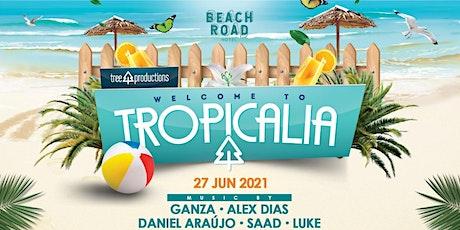Tropicalia 27/06/2021 tickets