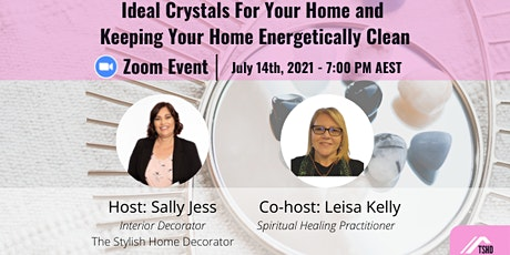 Ideal Crystals for Your Home and Keeping Your Home Energetically Clean tickets