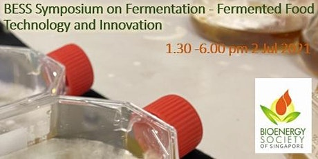 BESS Symposium on Fermentation - Fermented Food Technology and Innovation tickets