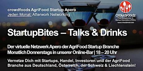 StartupBites - der AgriFood Startup Networking Apero von crowdfoods Tickets