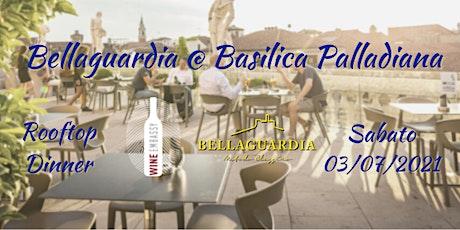 Cantina Bellaguardia @ Basilica Palladiana 03.07.2021 biglietti