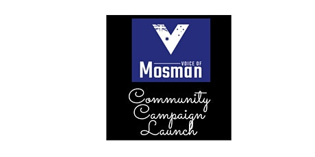 Voice of Mosman Campaign Launch tickets