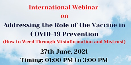 Online webinar on Addressing the Role of the Vaccine in COVID-19 Prevention tickets