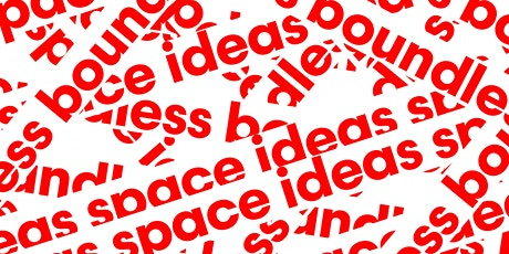 Boundless Ideas Space tickets
