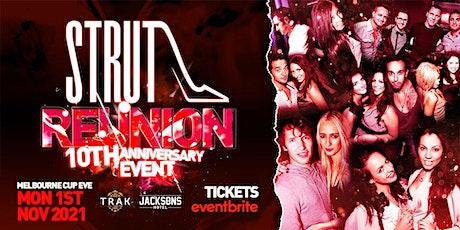 STRUT REUNION • 10TH ANNIVERSARY EVENT • MELBOURNE CUP EVE • TRAK tickets